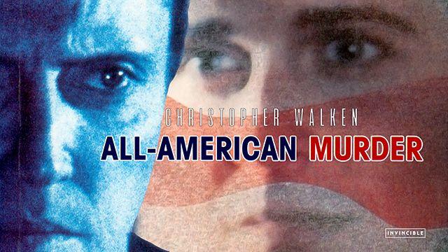 ALL - AMERICAN MURDER