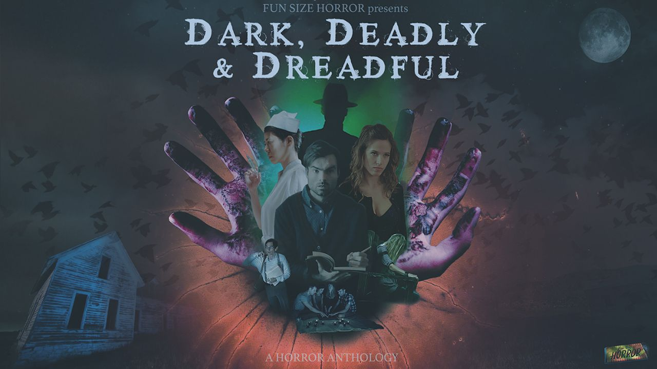 Dark, Deadly, and Dreadful